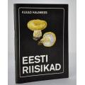 Kuulo Kalamees - Eesti Riiskikad